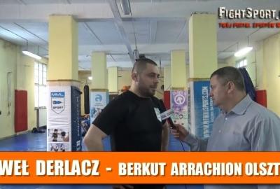Paweł Derlacz o Khalidovie i treningach w Berkut Arrachion Olszyn! Wywiad!