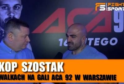 Akop Szostak o walkach Strusa, Omielańczuka na ACA 92 i występie Janikowskiego i swoim na KSW! Wywiad!