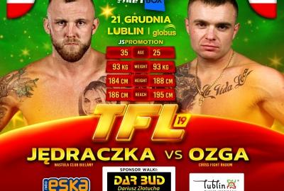 Arkadiusz Jędraczka i Jakub Ozga zmierzą się na TFL 19
