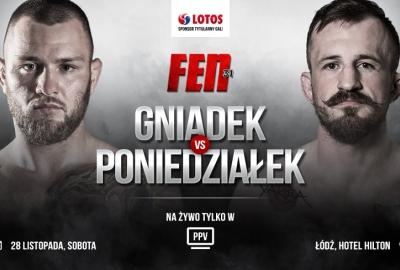 Kamil Gniadek i Piotr Poniedziałek zmierzą się na FEN 31