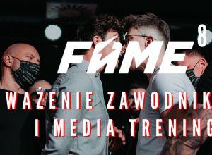 FAME MMA 8 ważenie i media trening