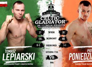 Celtic Gladiator Kraków - Poniedziałek vs Lepiarski