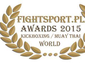 Fightsport.pl Awards 2015 Kickboxing & Muay Thai