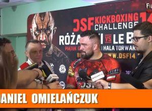 Daniel Omielańczuk po DSF Kickboxing Challenge 14