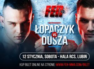 FEN 23 Łopaczyk vs Dusza