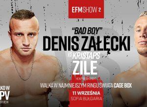 EFM SHOW 2 Denis Załęcki vs Kristaps Zile