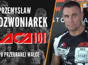 Przemysław Dzwoniarek po ACA 101