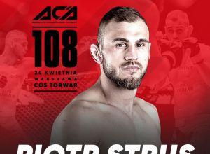 Piotr Strus na ACA 108