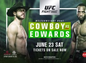UFC Fight Night 132 Cowboy vs. Edwards