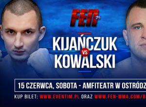 Kijańczuk vs Kowalski na FEN 25