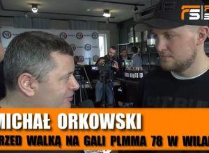 Michał Orkowski przed PLMMA 78