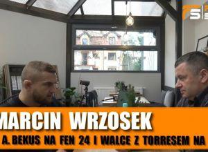 Marcin Wrzosek przed KSW 47
