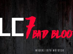 WLC 7 Bad Blood