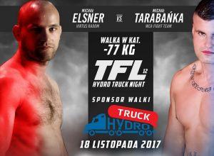 TFL 12 - Michał Elsner vs Michał Tarabańka