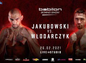 Babilon Boxing Show Jakubowski vs Włodarczyk