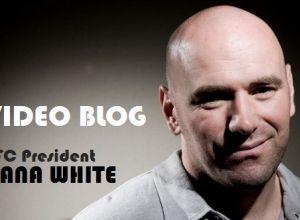 Dana White Videoblog