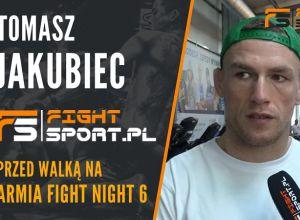 Tomasz Jakubiec przed Armia Fight Night 6