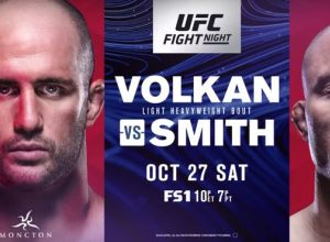 UFC Fight Night 138 Volkan vs. Smith