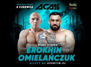 ACA 96 - Omielańczuk vs Erokhin