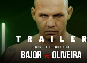 FEN 32 Bajor vs Oliveira! Trailer!