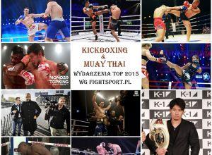 Kickboxing & Muay Thai TOP 10 Wydarzenia 2015