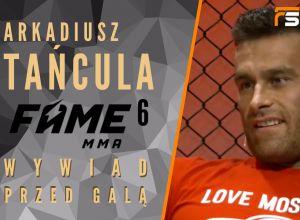 FAME MMA 6 Arkadiusz Tańcula