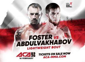 ACA 92 Abdulvakhabov vs Foster