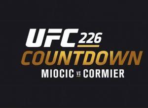 UFC 226 Countdown