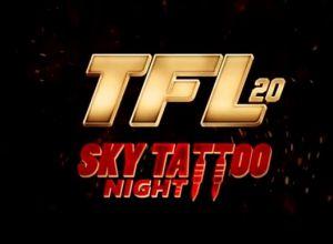 TFL 20 ''Sky Tattoo Night''