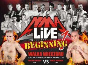 MMA Live Beginning