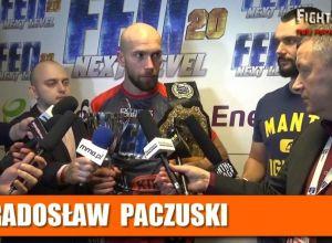 Radosław Paczuski po FEN 20 Next Level