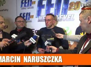 Marcin Naruszczka po FEN 20