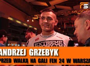 Andrzej Grzebyk przed FEN 24