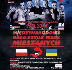 Gala Sztuk Walk Mieszanych: Koszalin, 09/08/2014
