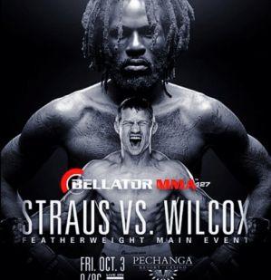 Bellator 127: Straus vs. Wilcox: Temecula, 03/10/2014