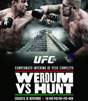 UFC 180: Werdum vs Hunt: Mexico City, 15/11/2014