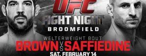 UFC Fight Night 60: Brown vs. Saffiedine: Broomfield, 14/02/2015