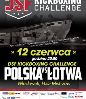 """DSF Kickboxing Challenge """"Polska vs Łotwa"""": Włocławek, 12/06/2015"""