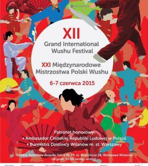 XXI Międzynarodowe Mistrzostwa Polski Wushu: Warszawa, 06-07/06/2015