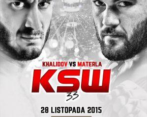 KSW 33: Materla vs Khalidov: Kraków, 28/11/2015