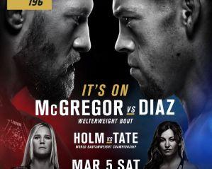 UFC 196 McGregor vs Diaz: Las Vegas, 05/03/2016