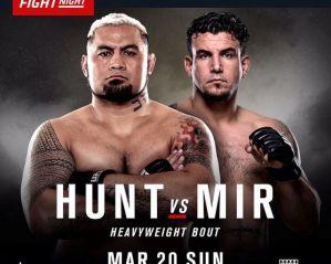 UFC Fight Night 85 Hunt vs Mir: Brisbane, 20/03/2016