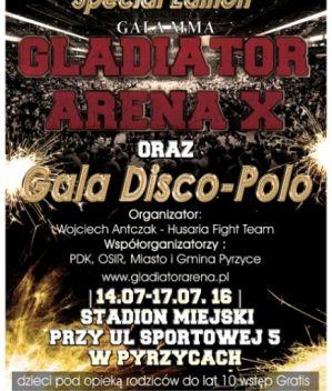 Gladiator Arena 10: Pyrzyce, 14/07/2016