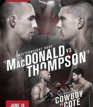 UFC Fight Night 89 MacDonald vs Thompson: Ottawa, 18/06/2016