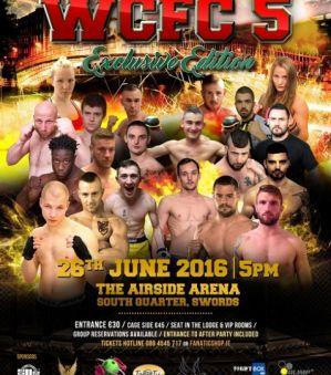 WCFC 5 Road to Dublin Exclusive Edition: Dublin, 26/06/2016