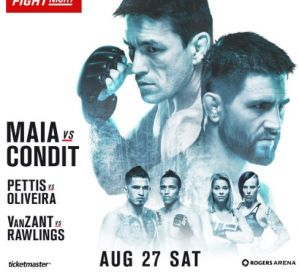 UFC on FOX 21 Maia vs Condit: Vancouver, 27/08/2016