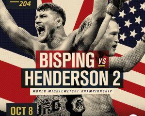UFC 204 Bisping vs. Henderson 2: Manchester, 08/10/2016