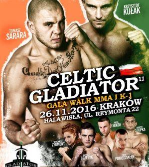 Celtic Gladiator 11: Kraków, 26/11/2016