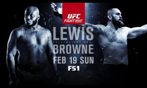 UFC Fight Night 105 Lewis vs Browne: Halifax, 19/02/2017
