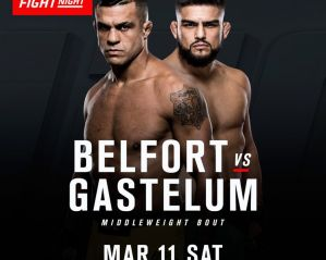 UFC Fight Night 106 Belfort vs Gastelum: Fortaleza, 11/03/2017
